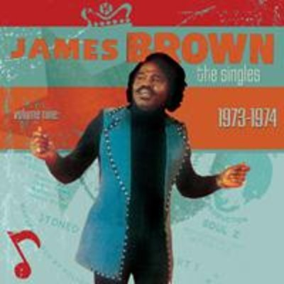 James Brown - The Singles, Volume 9 (1973-1975)