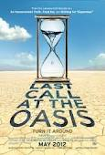 LAST CALL AT THE OASIS (2012)